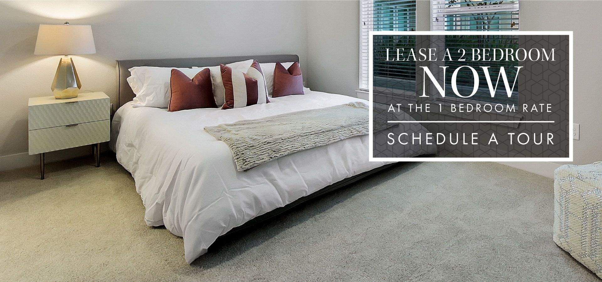 Lease A 2 Bedroom NOW at the 1 Bedroom Rate | Must Apply By This Friday